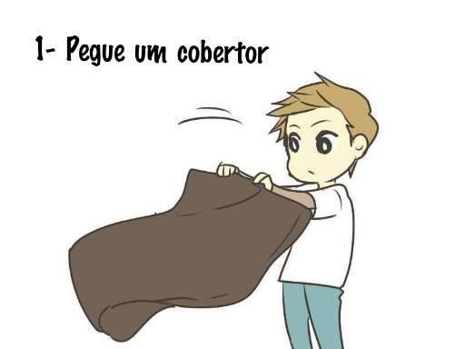 Pegue um cobertor